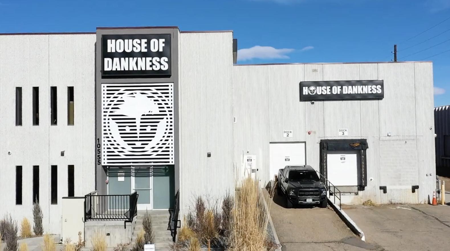 House of Dankness
